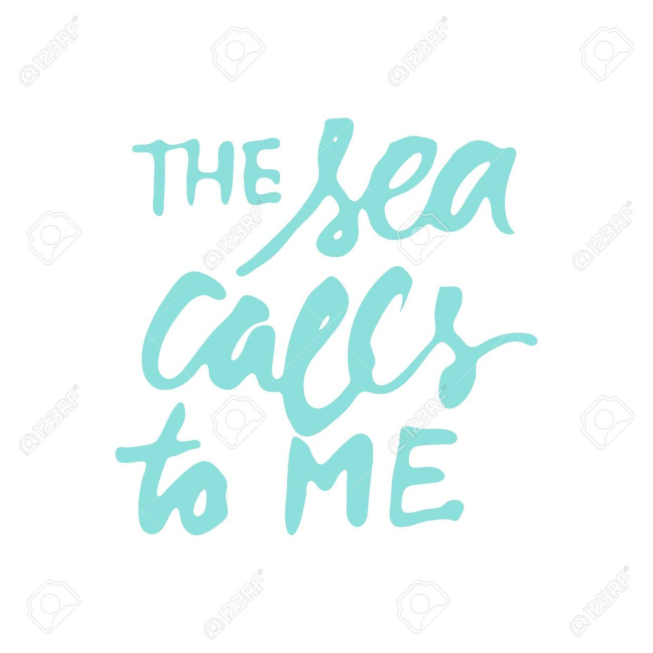 Sea Quotes Hand Lettering Illustration For Your Design My Home