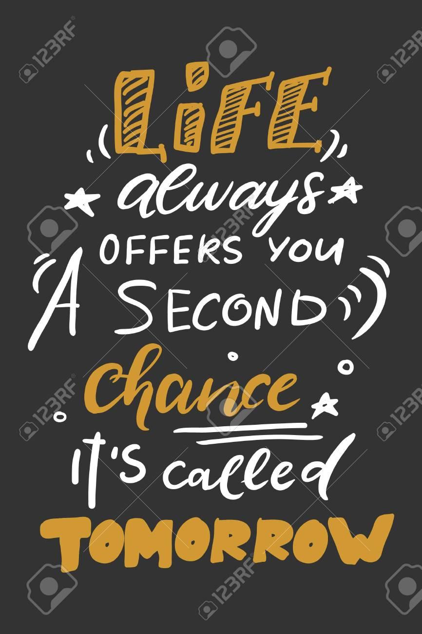 Affiche De Citation Mots Inspirés Dire Motiver La Vie Vous Donne Toujours Une Seconde Chance C Est Ce Qu On Appelle Demain Le Meilleur Ami Est