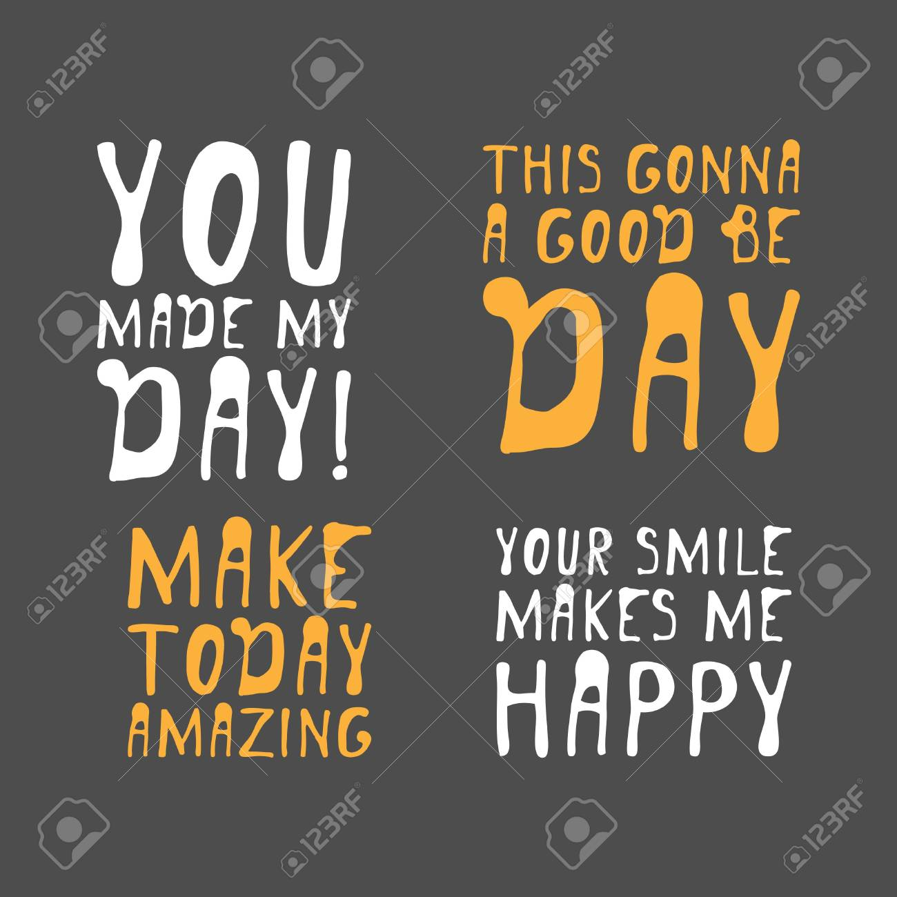 You Make My Day Creative Quotes Royalty Free Cliparts Vectors And