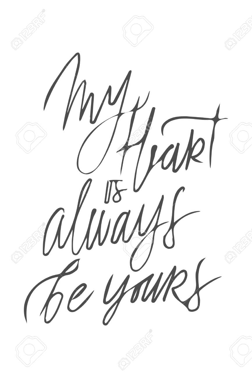 My Heart Is Always Be Yours Motivational Quotes About Love