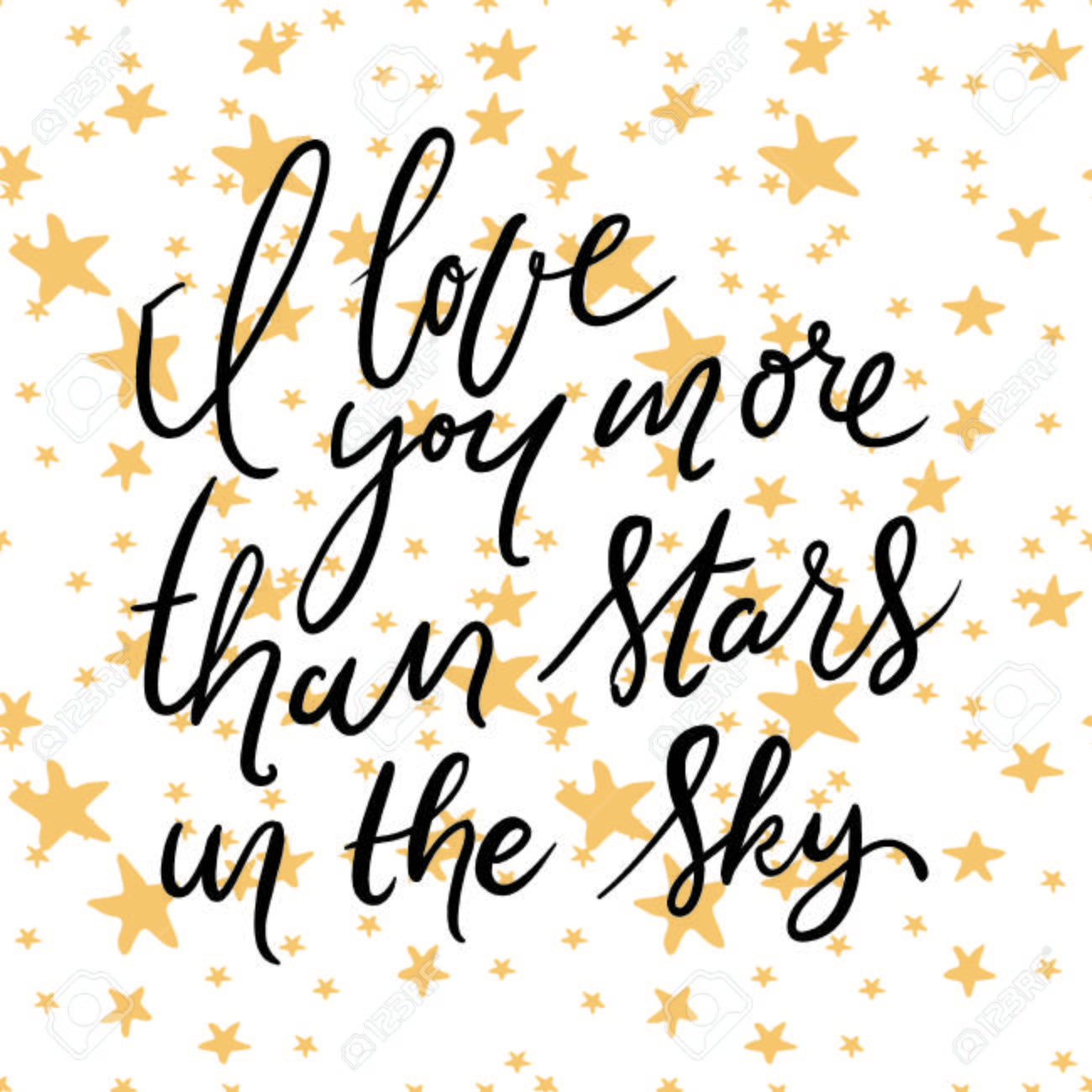 I Love You More Than Stars In The Sky Hand Lettering Quotes