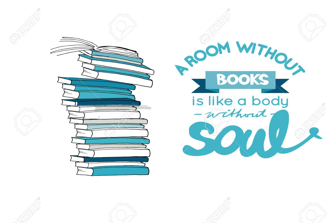 A room without book is like a body without soul. Hand drawn book illustration for your design: posters, cards - 118664543