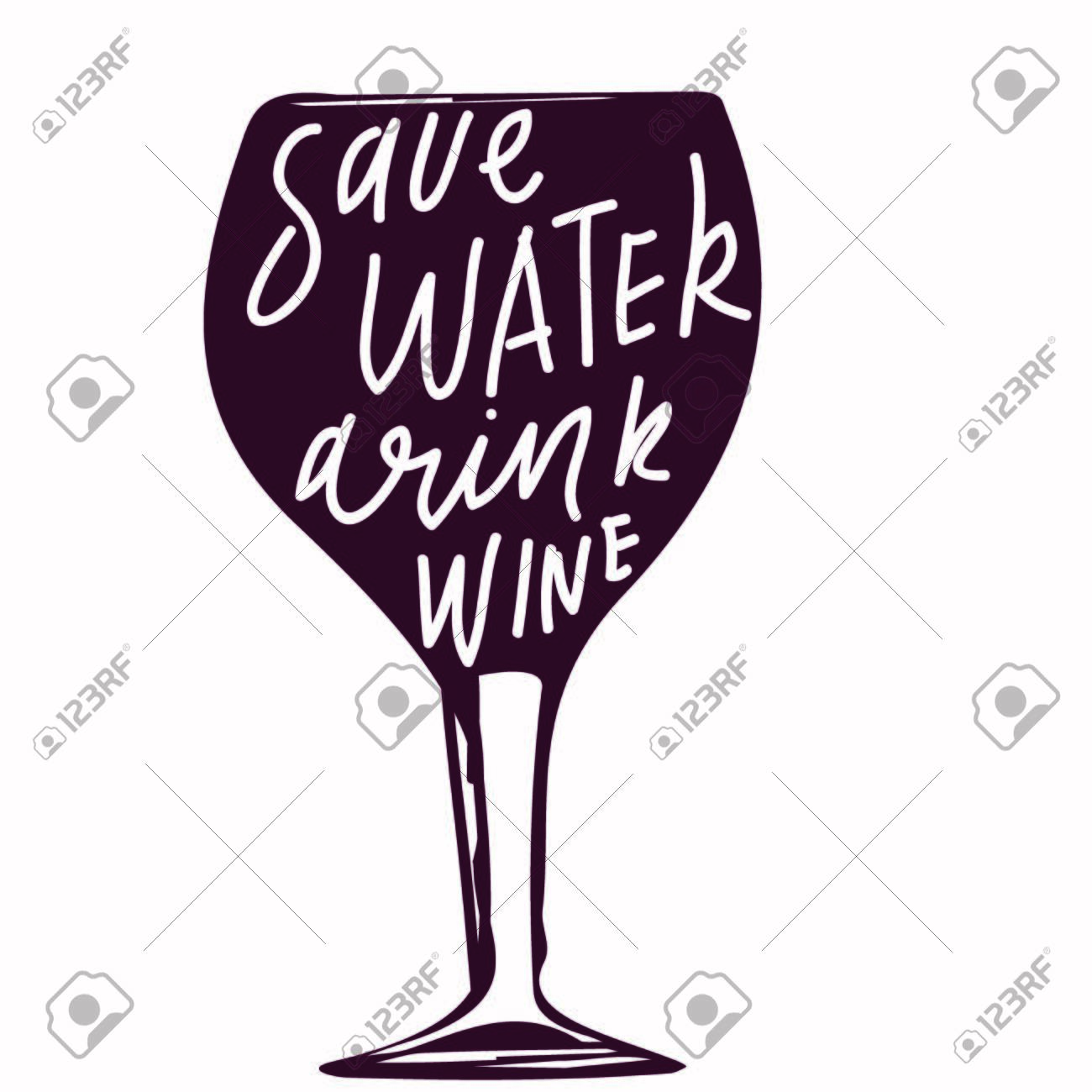 Save water, drink wine. hand lettering sign for your desi: menu, posterss, cards - 118664672
