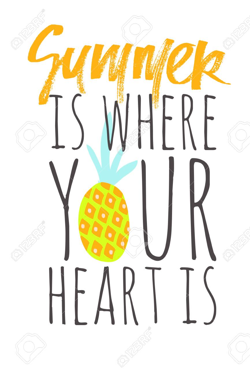 Summer is where your heart is. Summer hand lettering quote for your design: cards, posters - 118664674