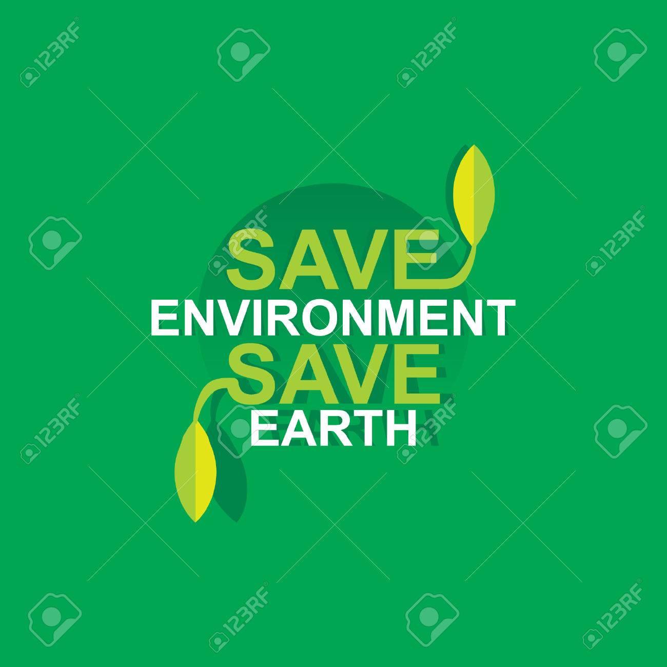 Save Environment Save Earth Concept Royalty Free Cliparts Vectors
