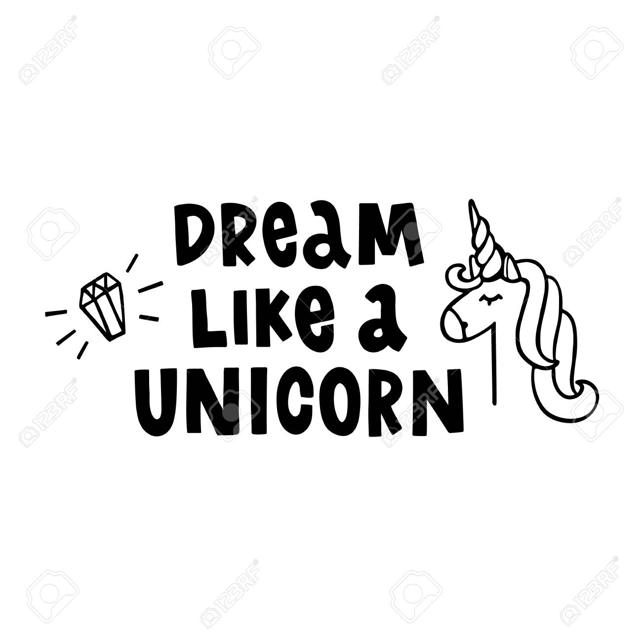 Dream Like A Unicorn The Hand Drawing Quote Of Ink On A White