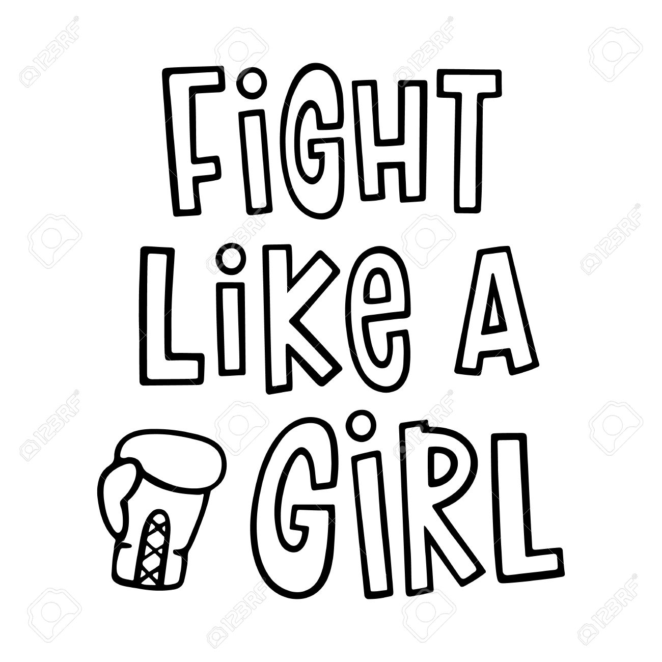 Fight Like A Girl The Quote Hand Drawing With Boxing Glove