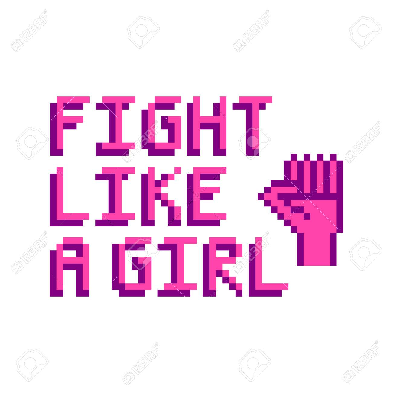 Fight Like A Girl The Quote With Image Clenched Fist In The