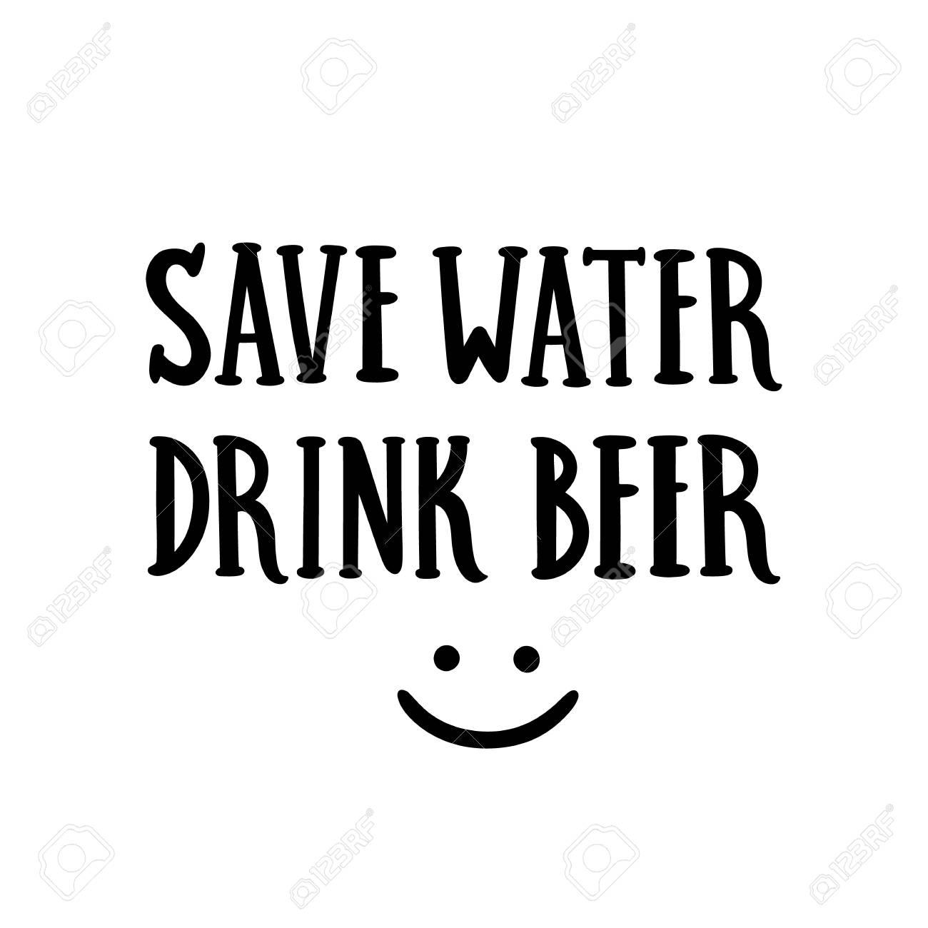 Inscricao Economize Agua Beba Cerveja Mao Desenho Da Tinta