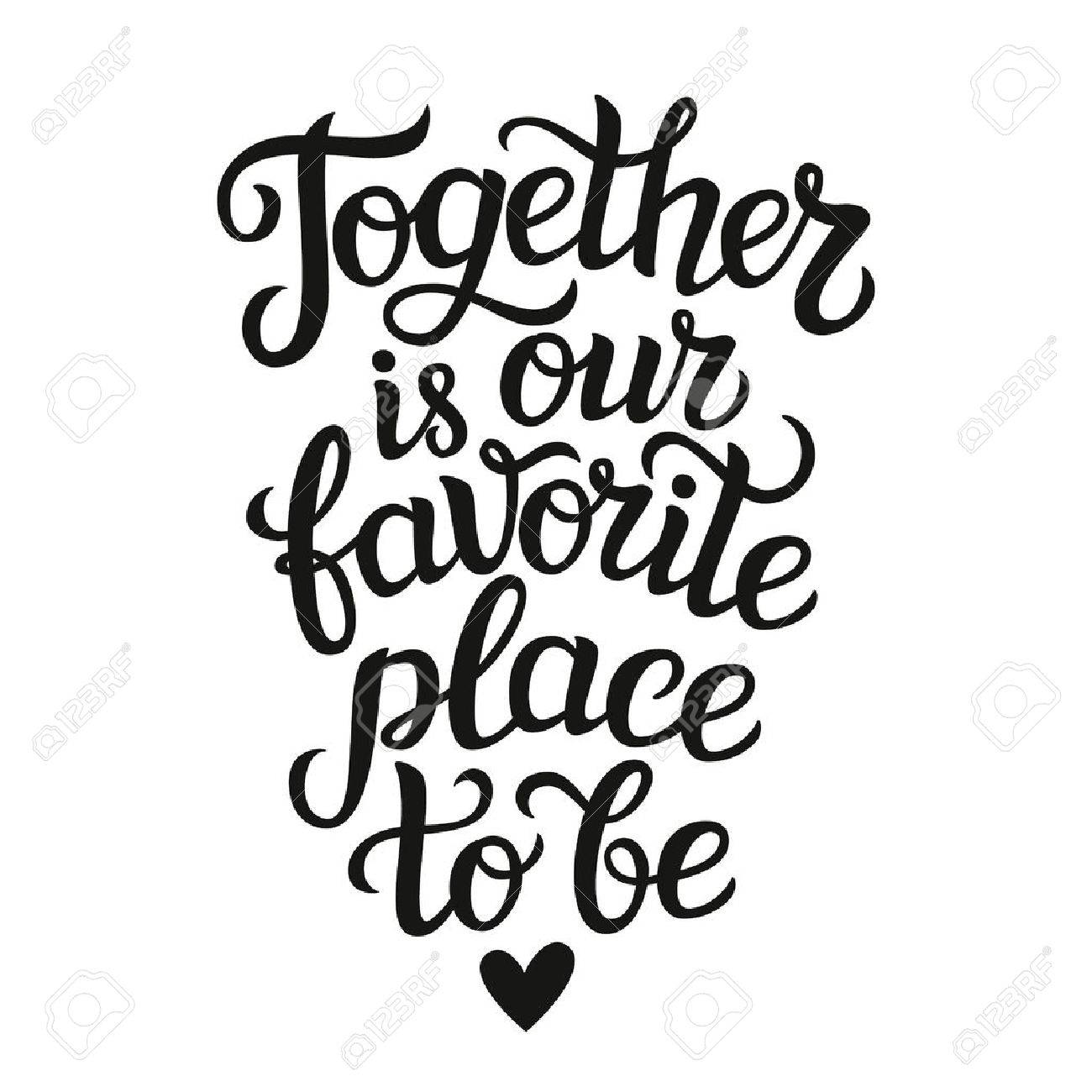 Affiche De Typographie De Lettrage Citation Romantique Ensemble Est Notre Endroit Prefere Pour Etre Isole Pour La Conception De Mariage Ou De