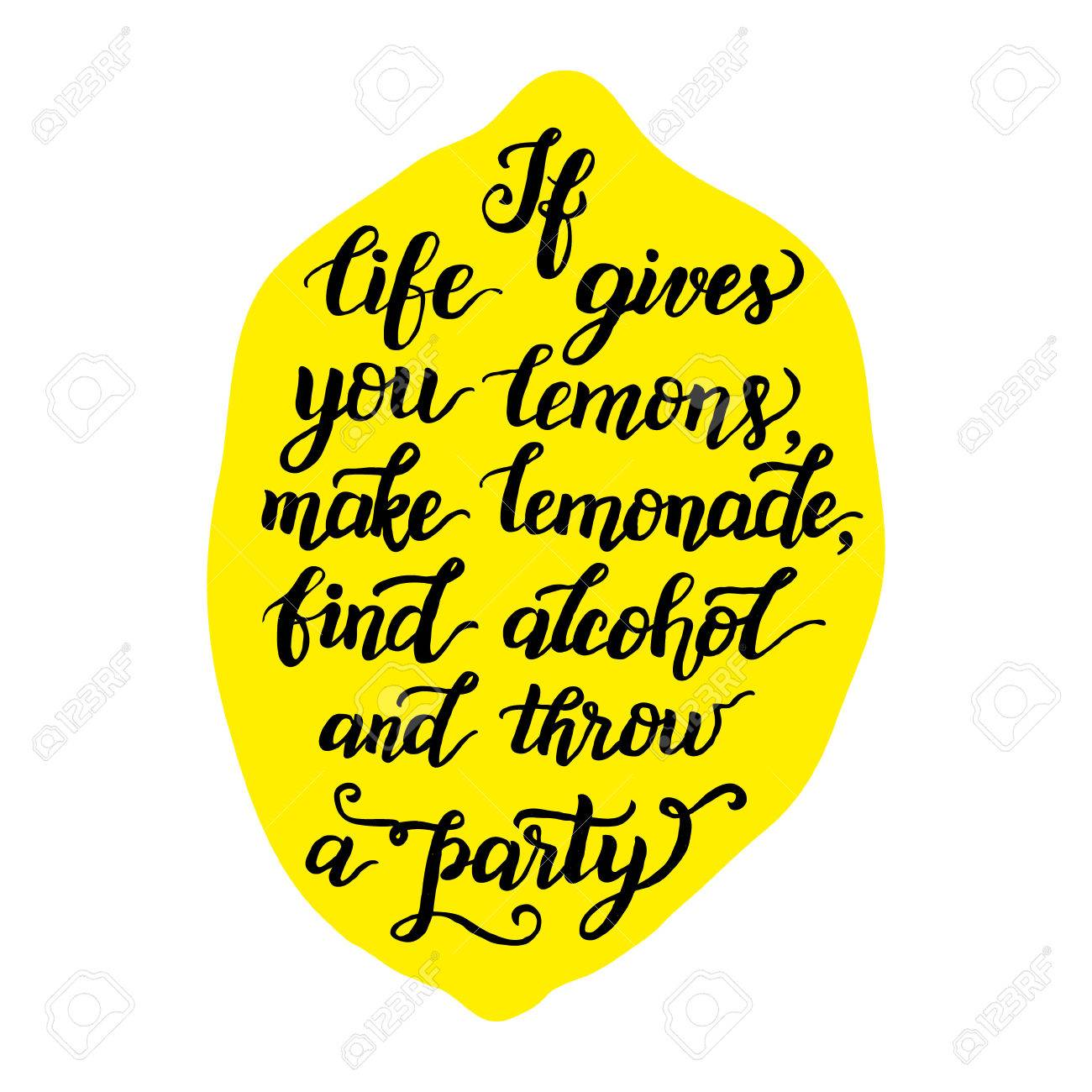 If Life Gives You Lemons Make Lemonade Original Inspirational