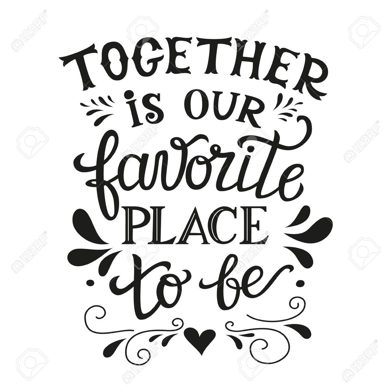 """Family Quote Hand Lettering Typography Posterromantic Family Quote """" Together"""