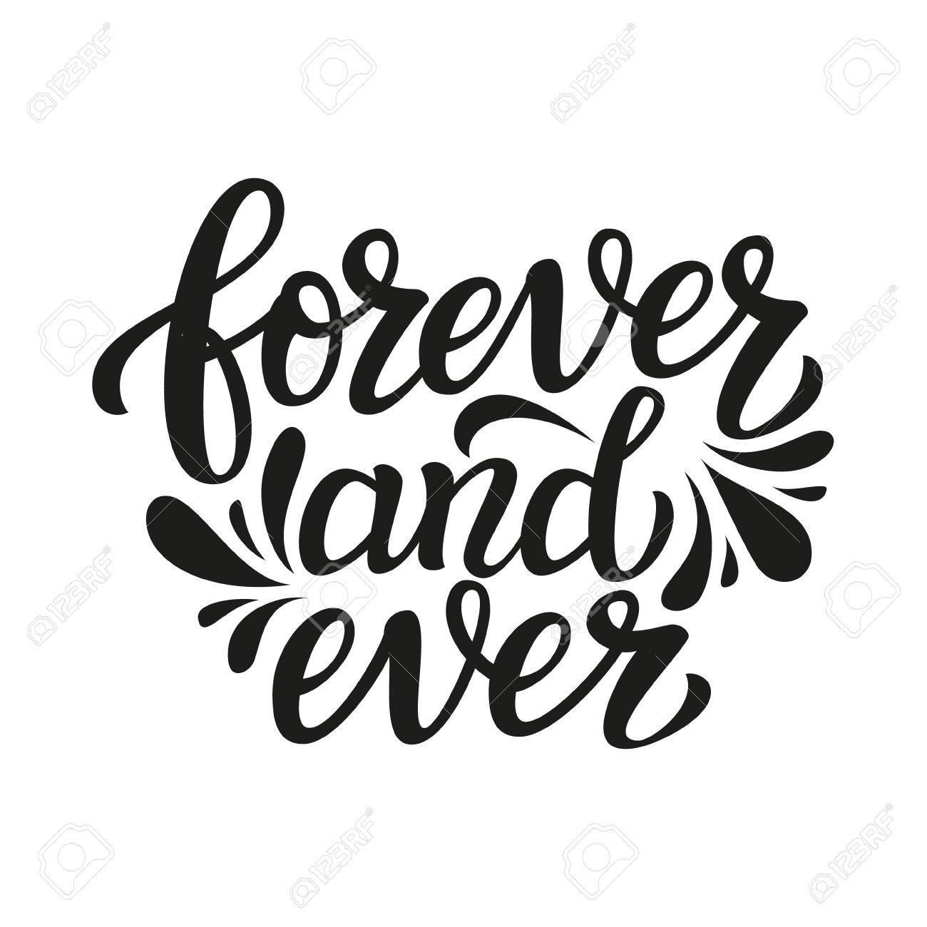 Für Immer Und Ewig. Handbeschriftung Typografie Text. Romantische Zitat.  Für Hochzeit, Familie