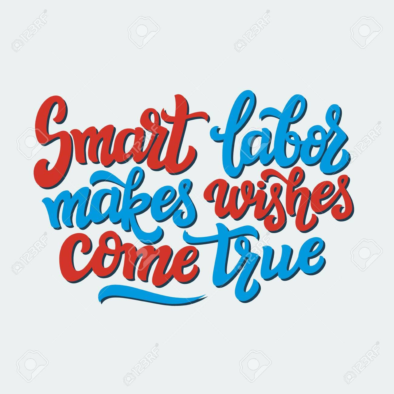 Dibujado A Mano Texto De Tipografía Cita Motivacional El Trabajo Inteligente Hace Que Los Deseos Se Hagan Realidad