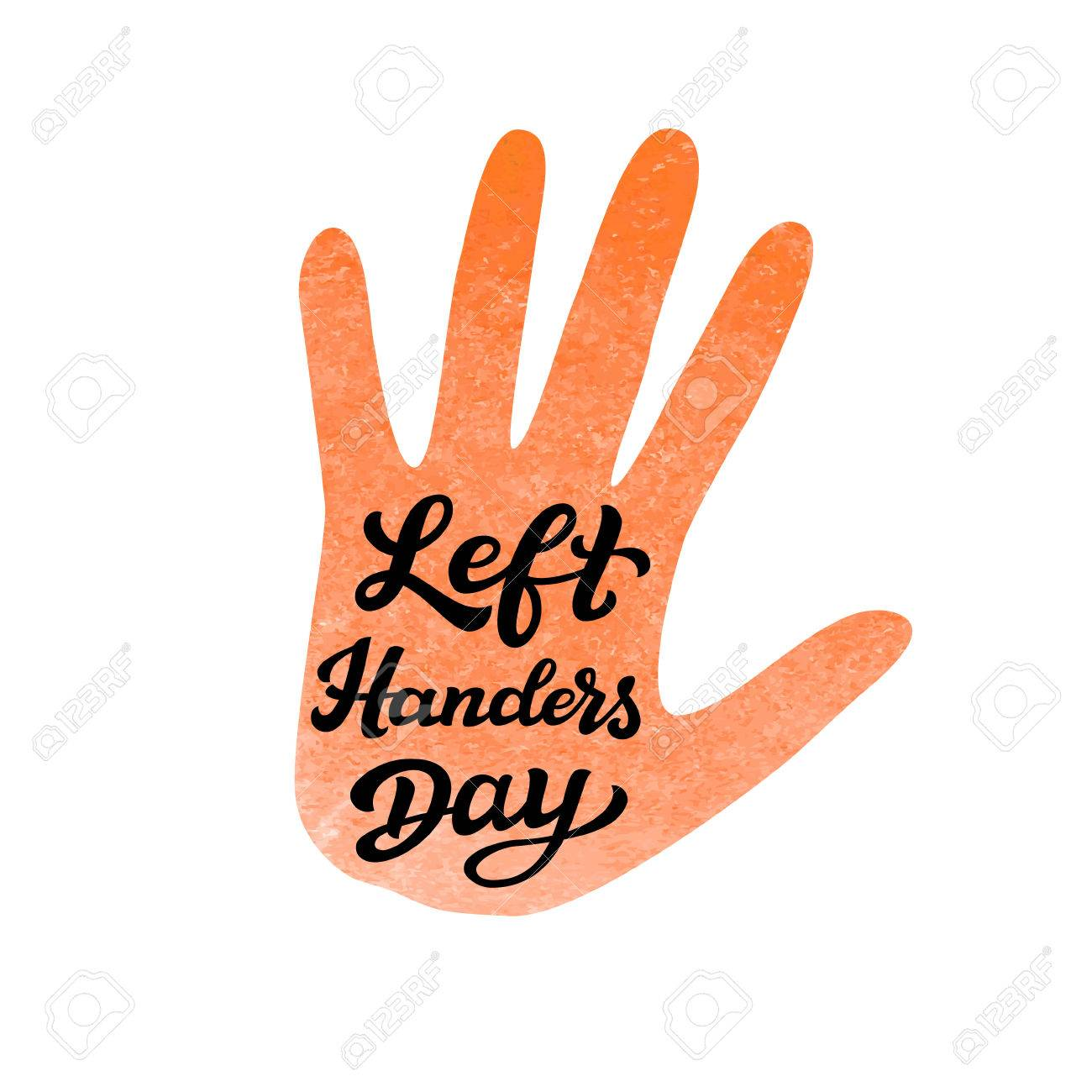 left handers day hand drawn typography lettering text with