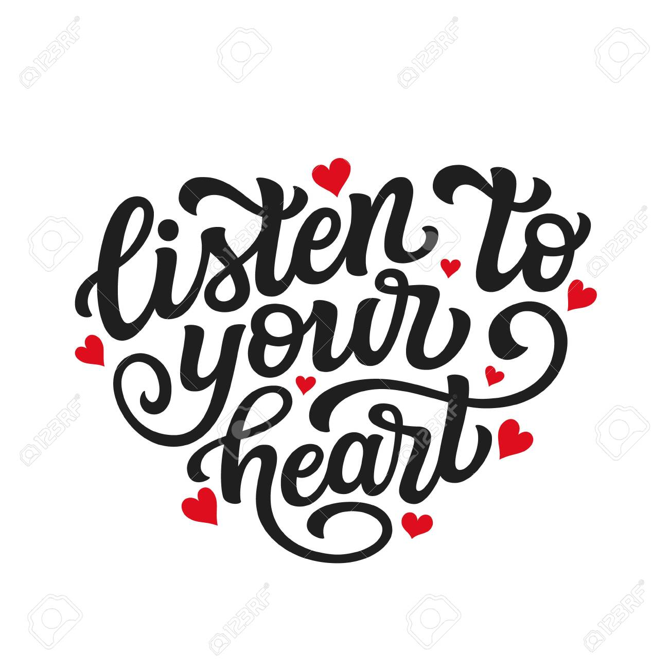 Listen to your heart. Hand drawn romantic quote isolated on white background. Vector typography for Valentine day, wedding decor, cards, posters, banners, invitations, stickers - 136747142
