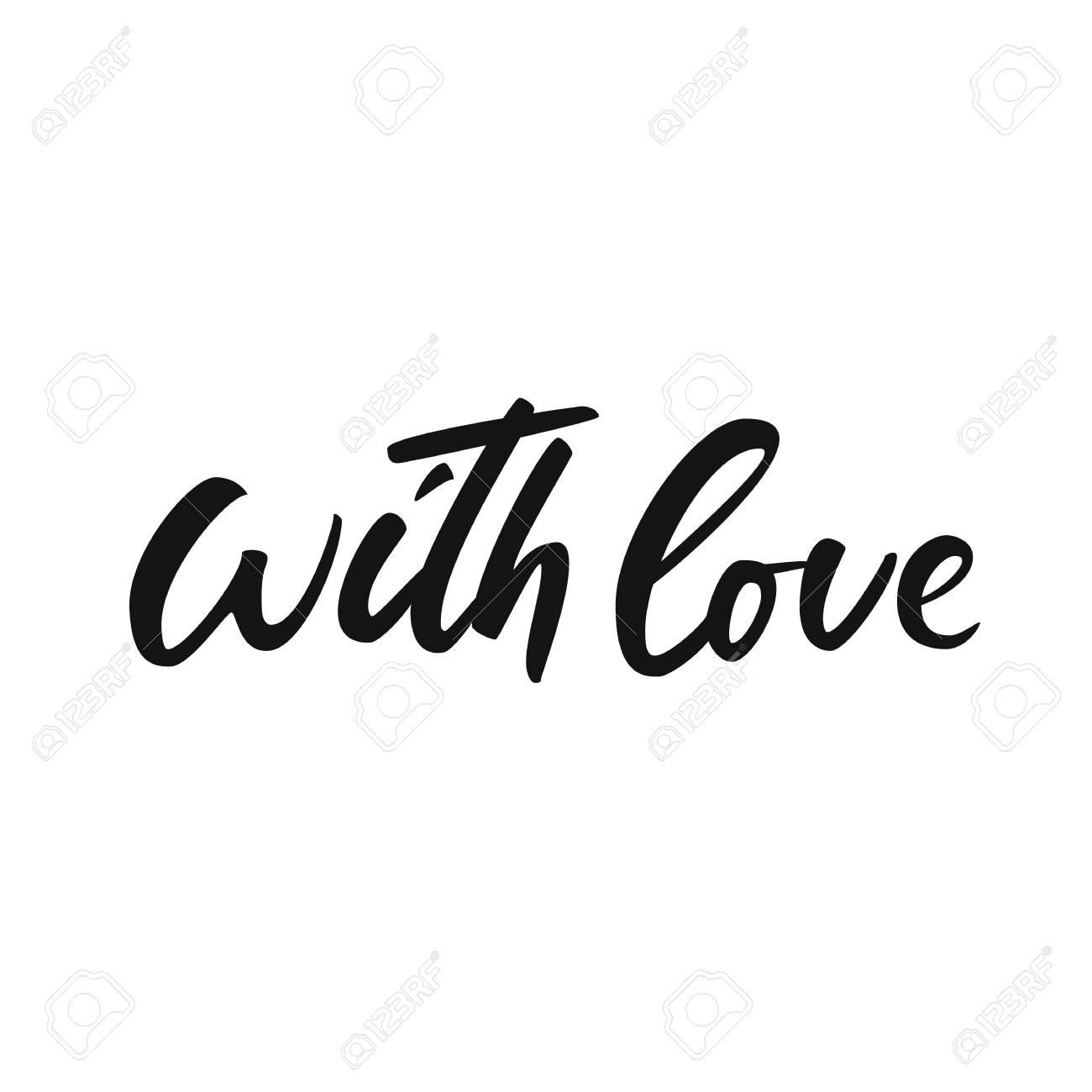 Con Amor Dibujado A Mano Blanco Y Negro Letras Frase De Caligrafía