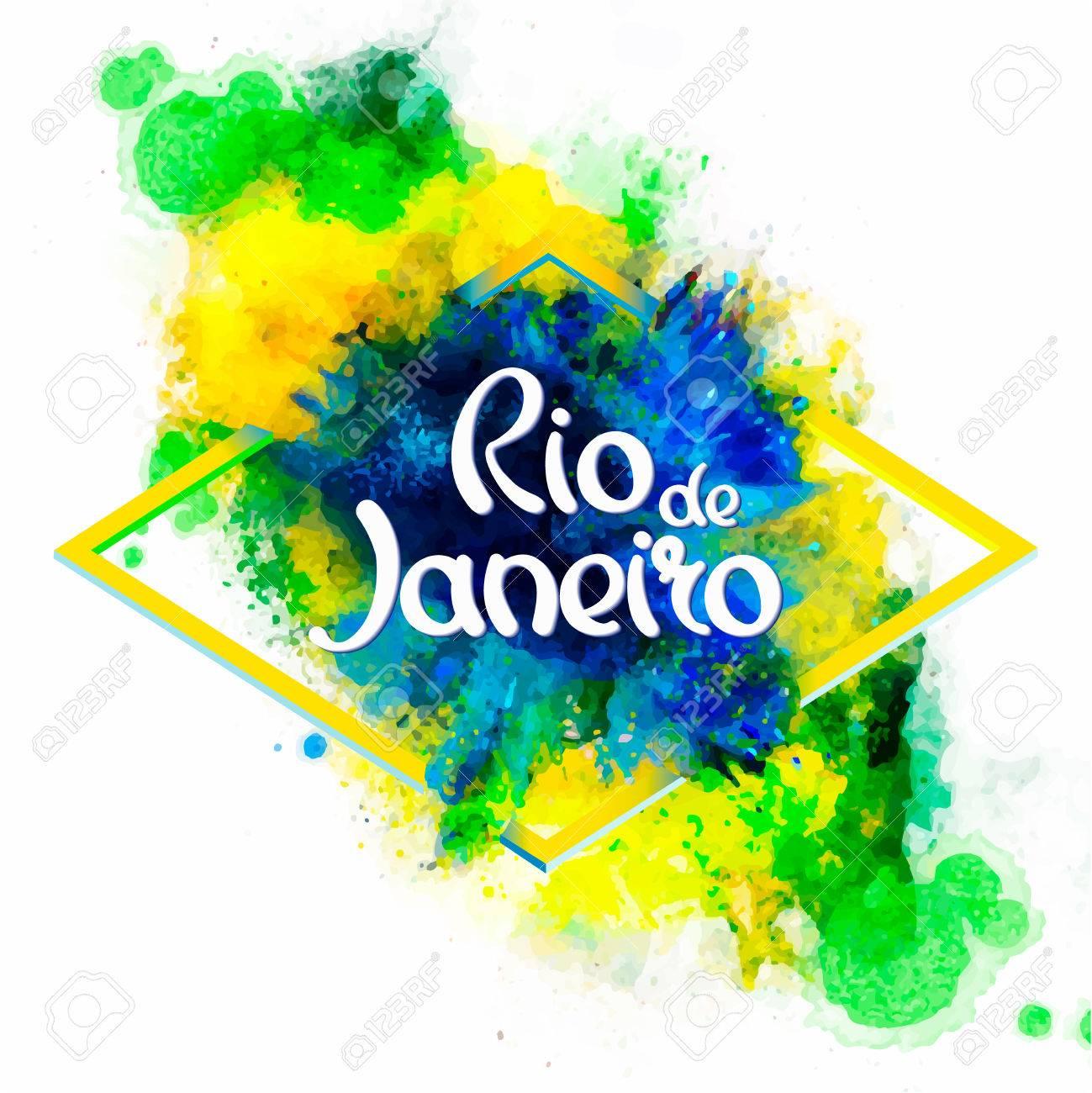 Inscription Rio De Janeiro On A Background Watercolor Stainscolors Of The Brazilian Flag