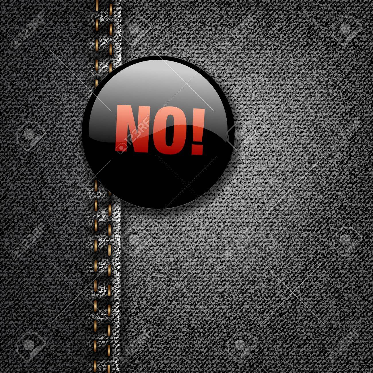 NO Word Dark Badge on Black Denim Jeans Fabric Texture Stock Vector - 17584110