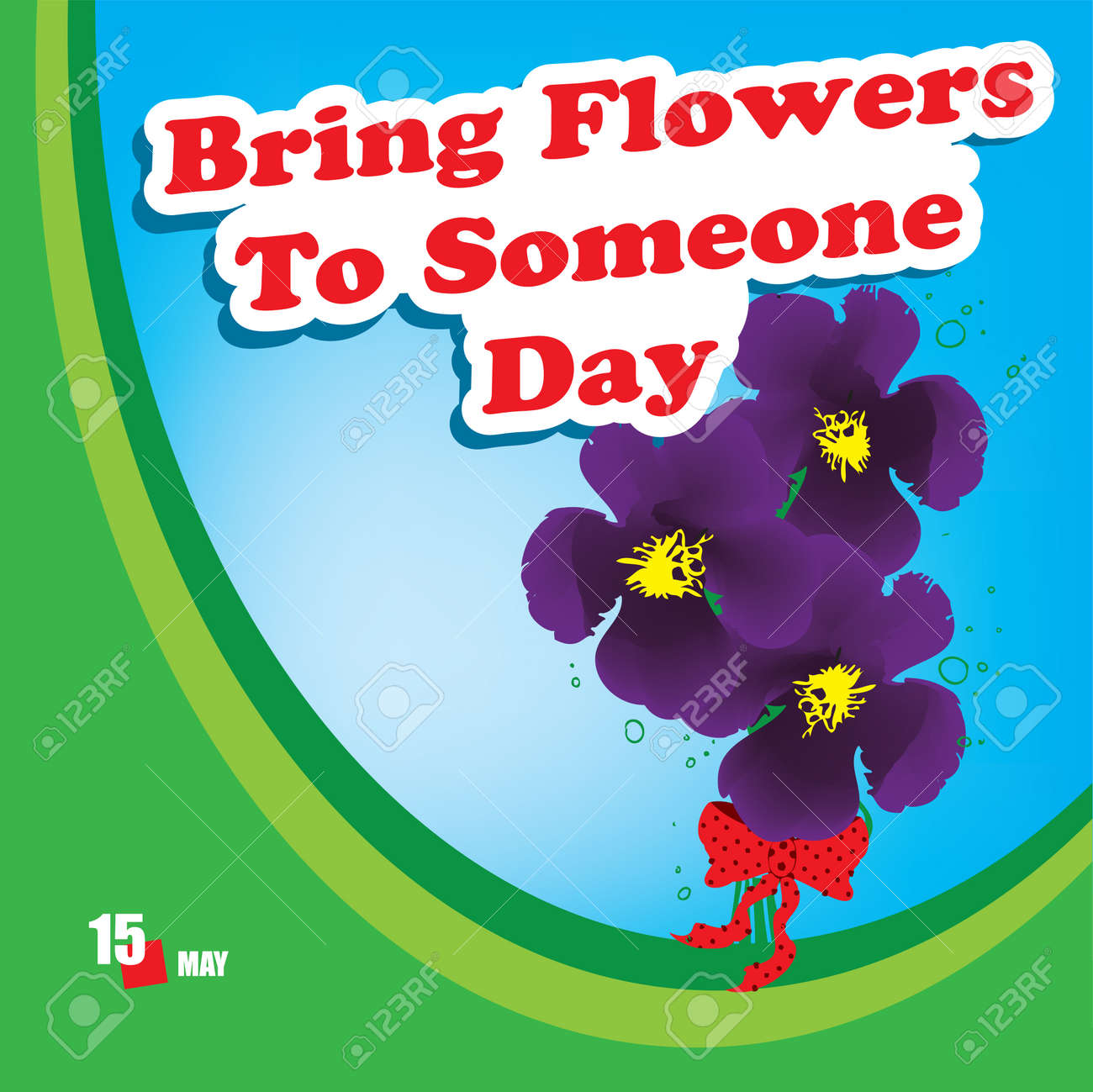 A festive event celebrated in May - Bring Flowers To Someone Day - 169061380