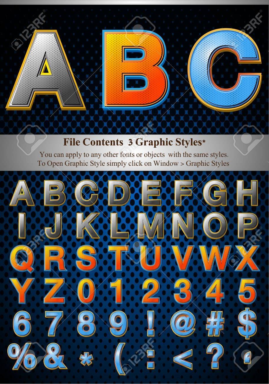 File Contents  Graphic Styles* You can apply to any other fonts or objects  with the same styles.  To Open Graphic Style simply click on Window > Graphic Styles   * Style are good for sample font size Stock Vector - 9542562