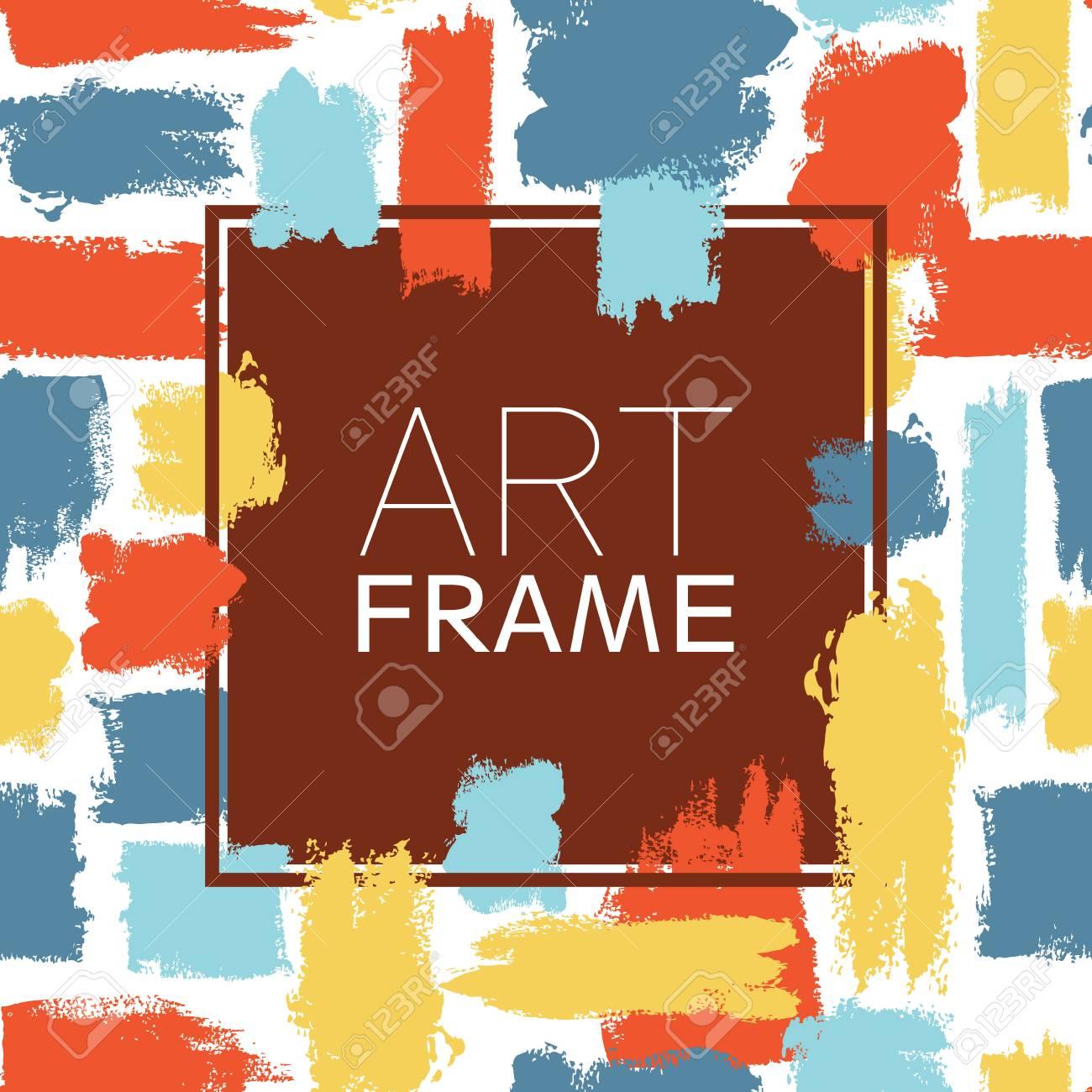 Kunst Rahmen Quadrat. Blaue Gelbe Rote Farbelemente. Pinselstriche ...