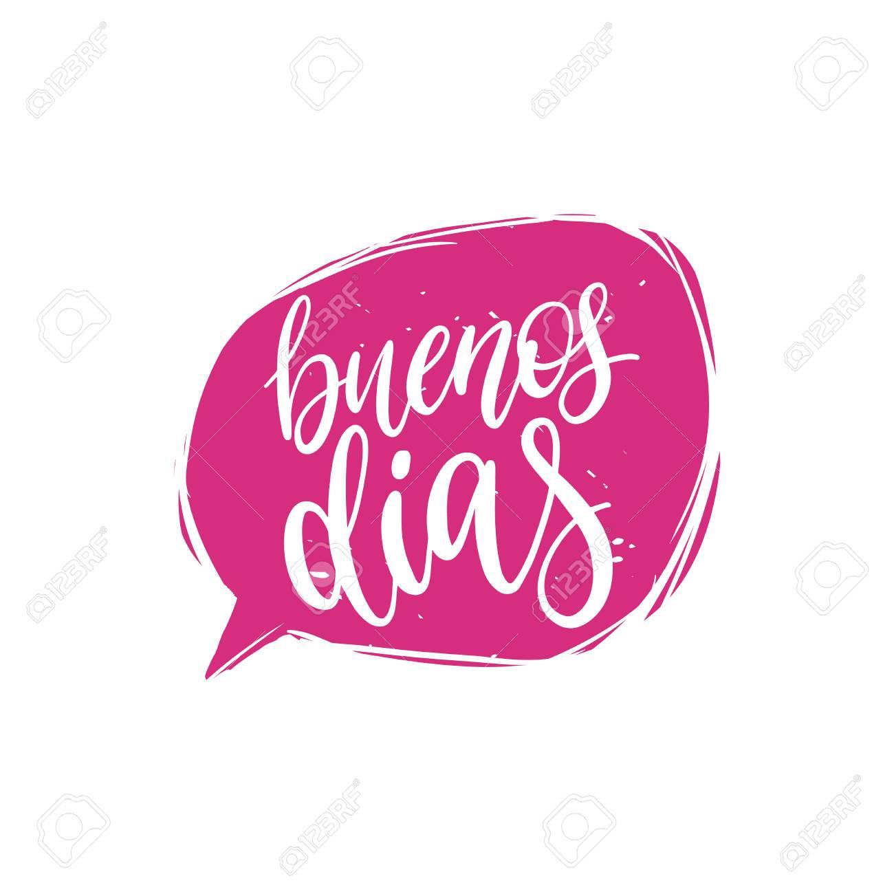 Vector Buenos Dias calligraphy, spanish translation of Good Morning..
