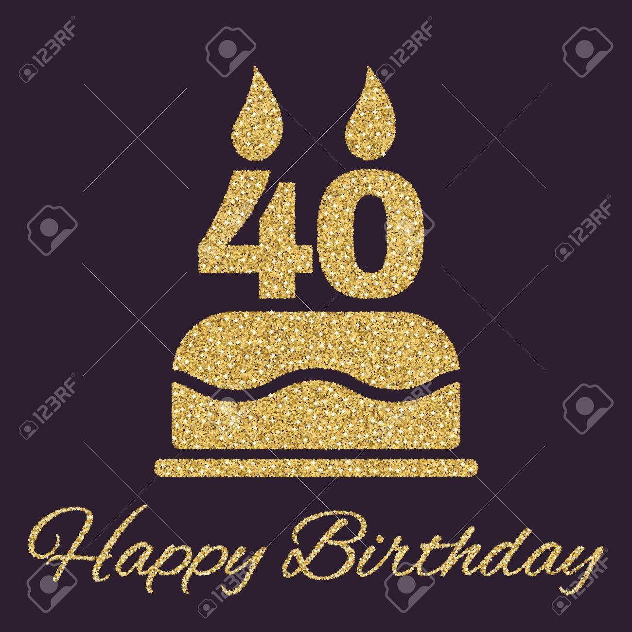 Imagenes De Cumpleanos Numero 40.La Torta De Cumpleanos Con Velas En Forma De Numero 40 Icono Simbolo De Cumpleanos Las Chispas Del Oro Y La Ilustracion Vectorial Brillo