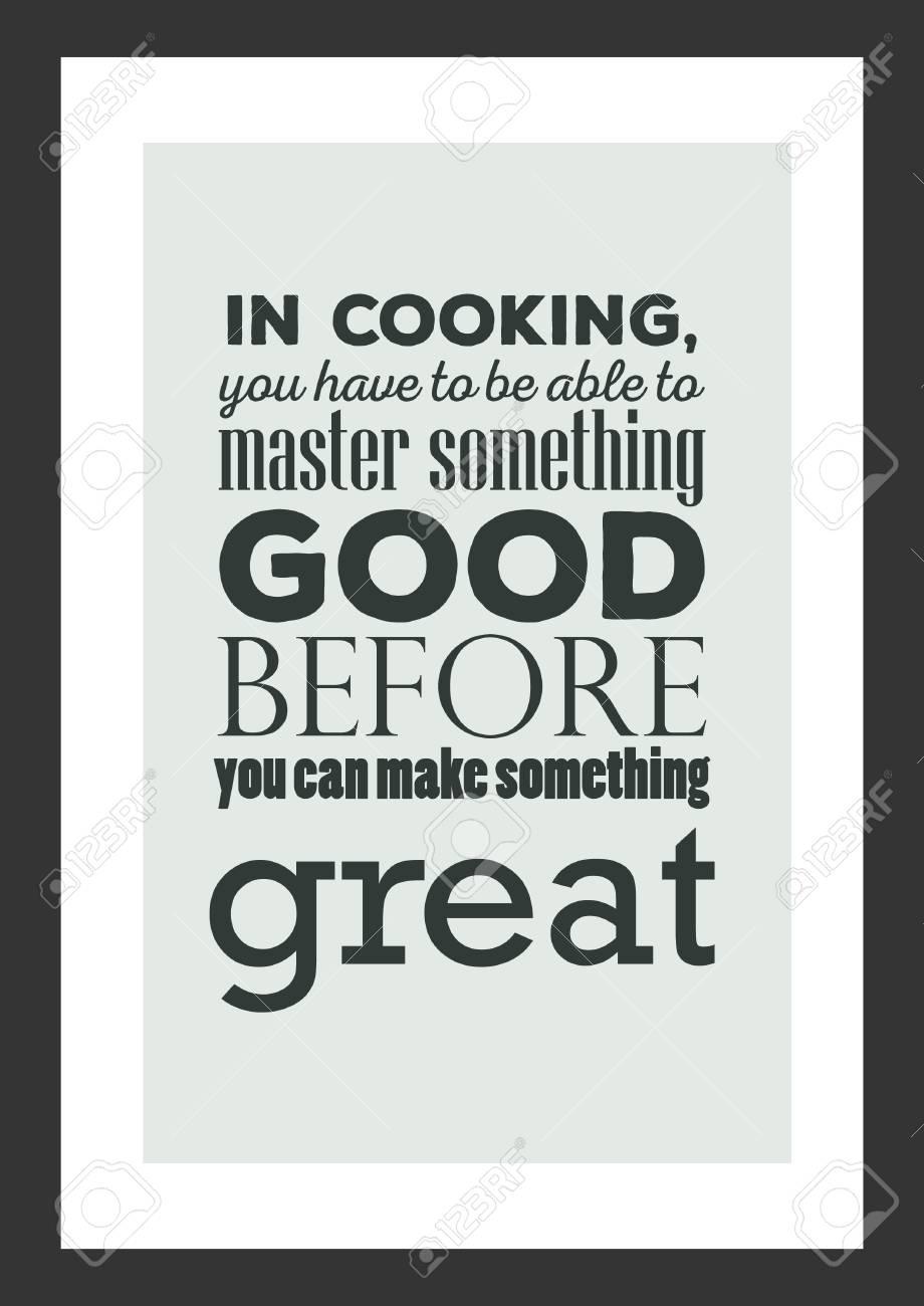 Weißes Papier Des Nahrungsmittelzitats. Beim Kochen Müssen Sie Etwas ...