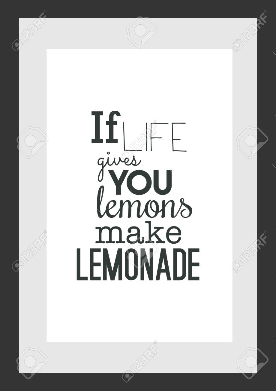 Food Quote White Paper If Life Gives You Lemons Make Lemonade