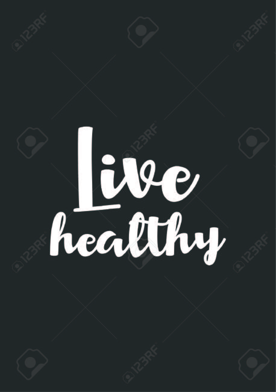 Life Quote. Isolated On Black Background. Live Healthy. Stock Vector    92711821