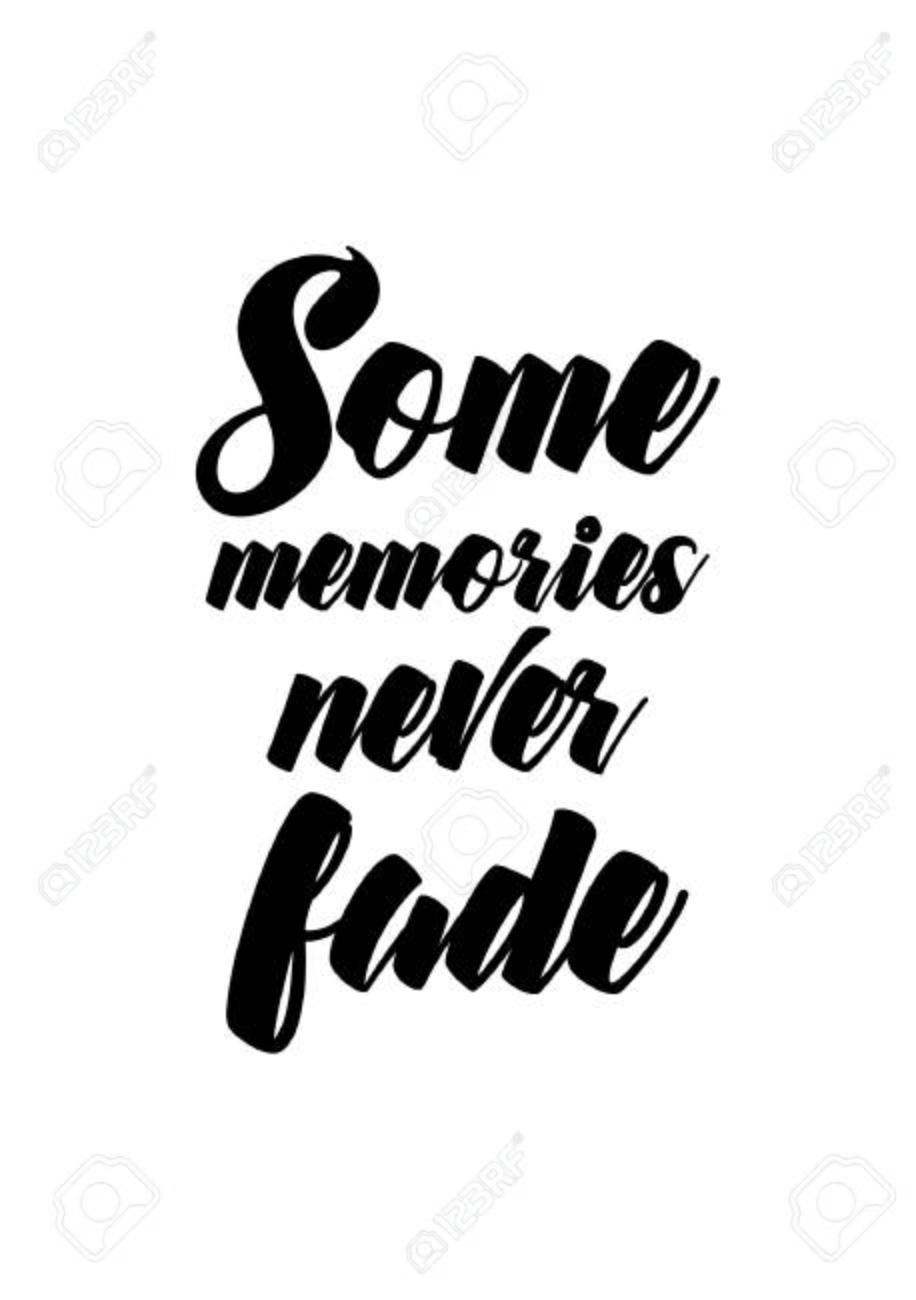 Life Quote Some Memories Never Fade Royalty Free Cliparts Vectors