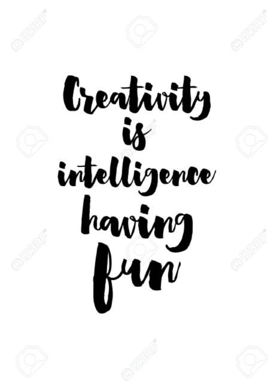Life Quote Isolated On White Background Creativity Is Intelligence