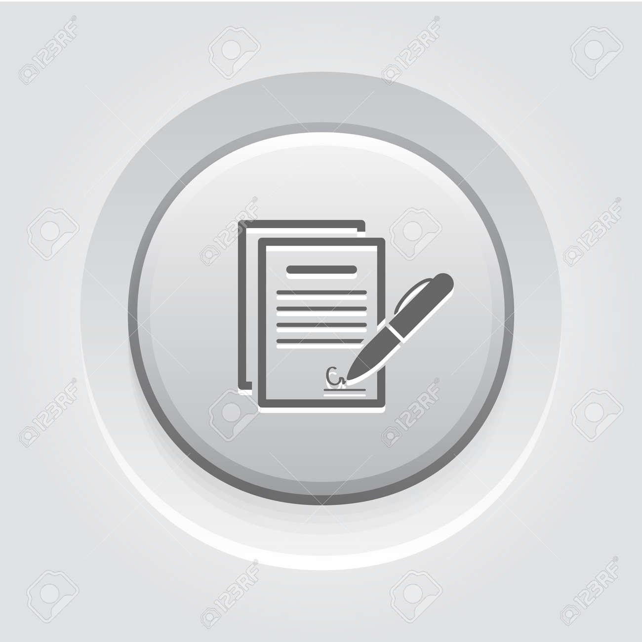 Unterschreiben Vertrag Icon Geschäftskonzept Grau Knopf Entwurf