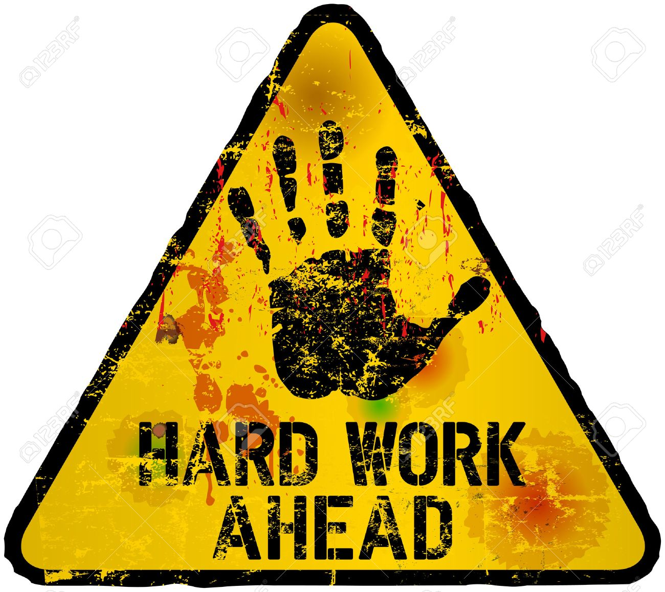 hard work ahead sign, vector illustration, grunge style - 30488666