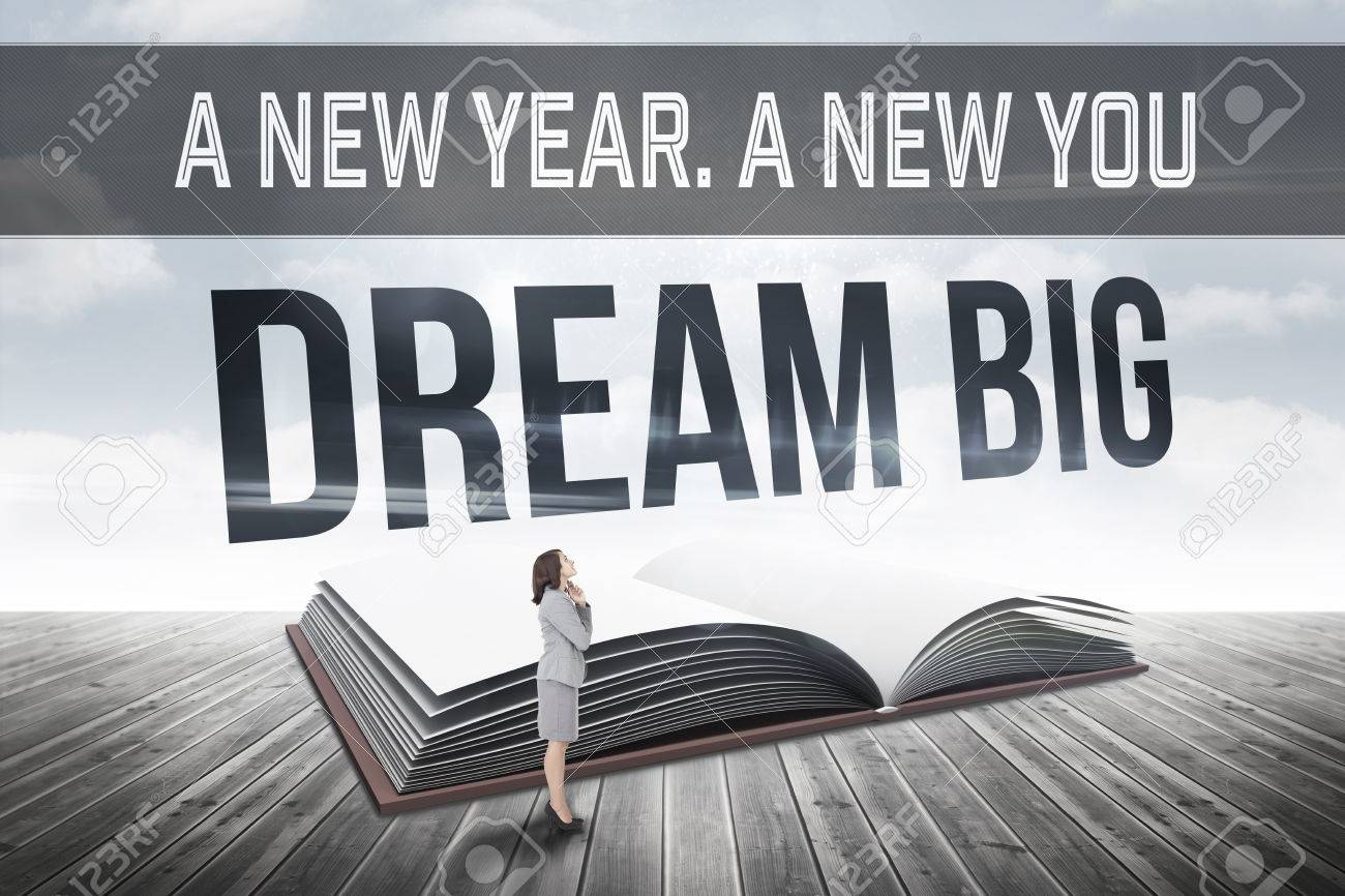Motivational New Years Message Against Dream Big Against Open ...