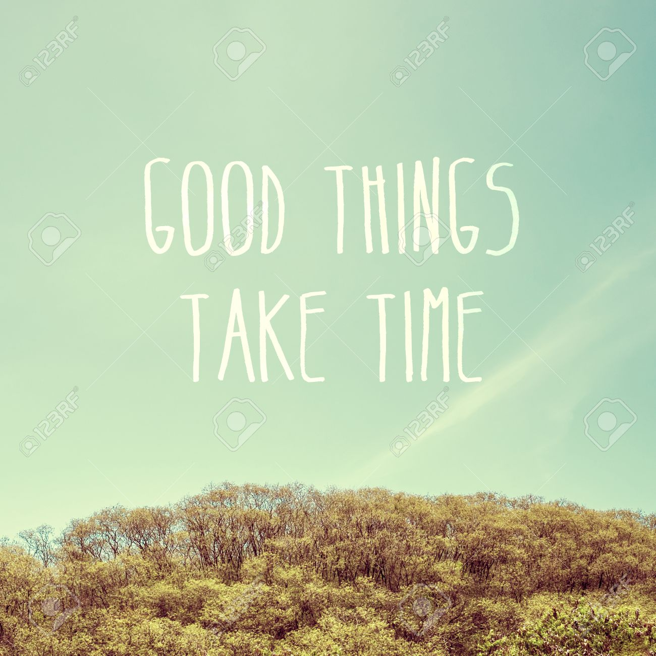 Inspiration Quote Good Things Take Time On Sky With Mountain