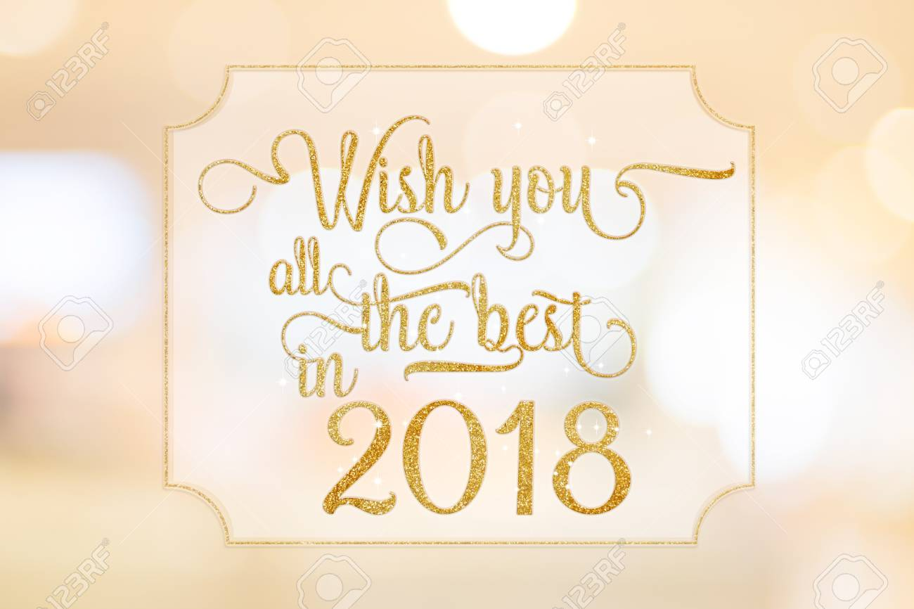Wish You All The Best In 2018 Gold Glitter Word On White Frame