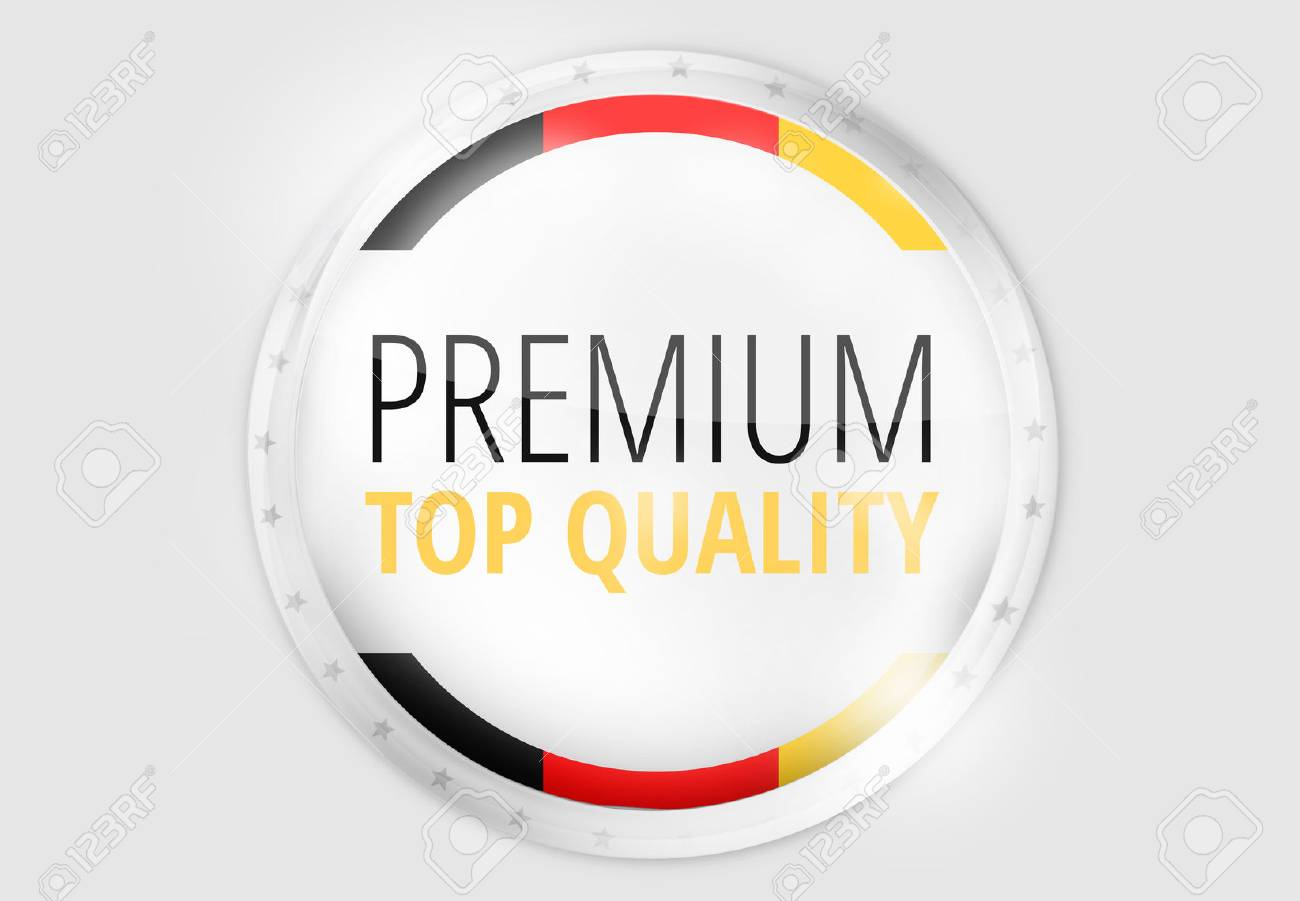 Premium Quality Made in Germany - 47295257