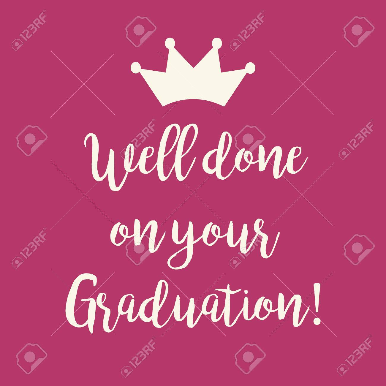 cute pink well done on your graduation congratulations greeting card with a crown stock vector
