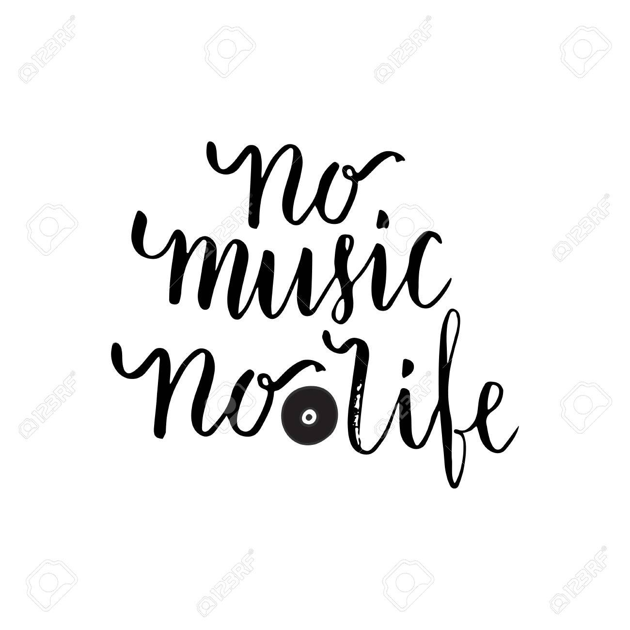 Inspirational Quotes About Music And Life No Music No Life Inspirational Quote About Musiclettering Poster