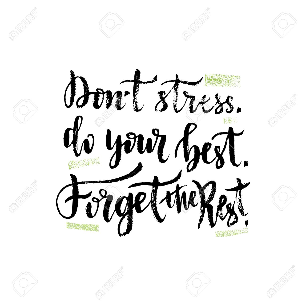 Stress Quote Hand Letteringinspirational Quoteillustration With Brush