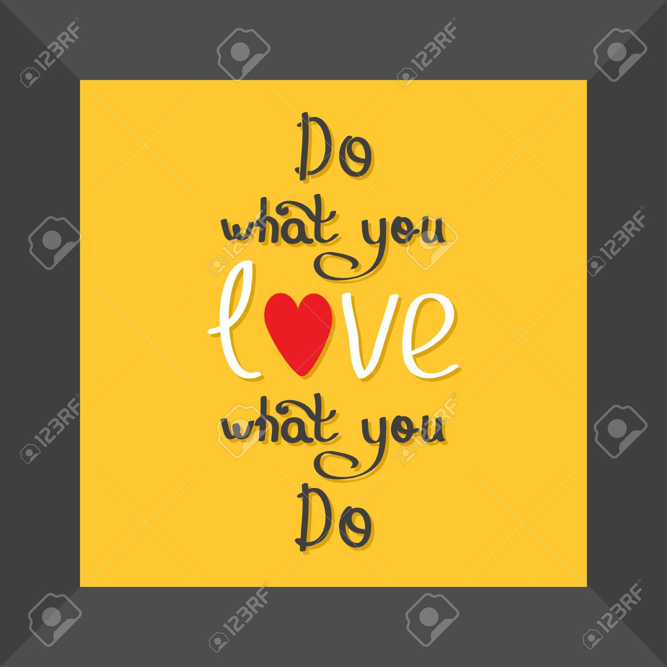 Do What You Love Love What You Do Quote Motivation Calligraphic