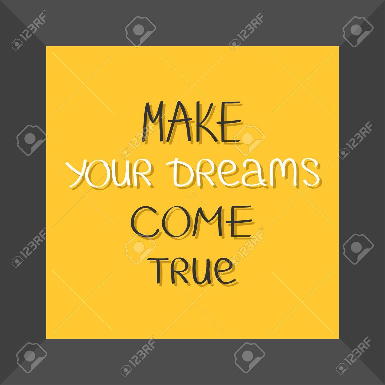 Machen Sie Ihre Träume Wahr. Zitat Motivation Kalligraphisches ...