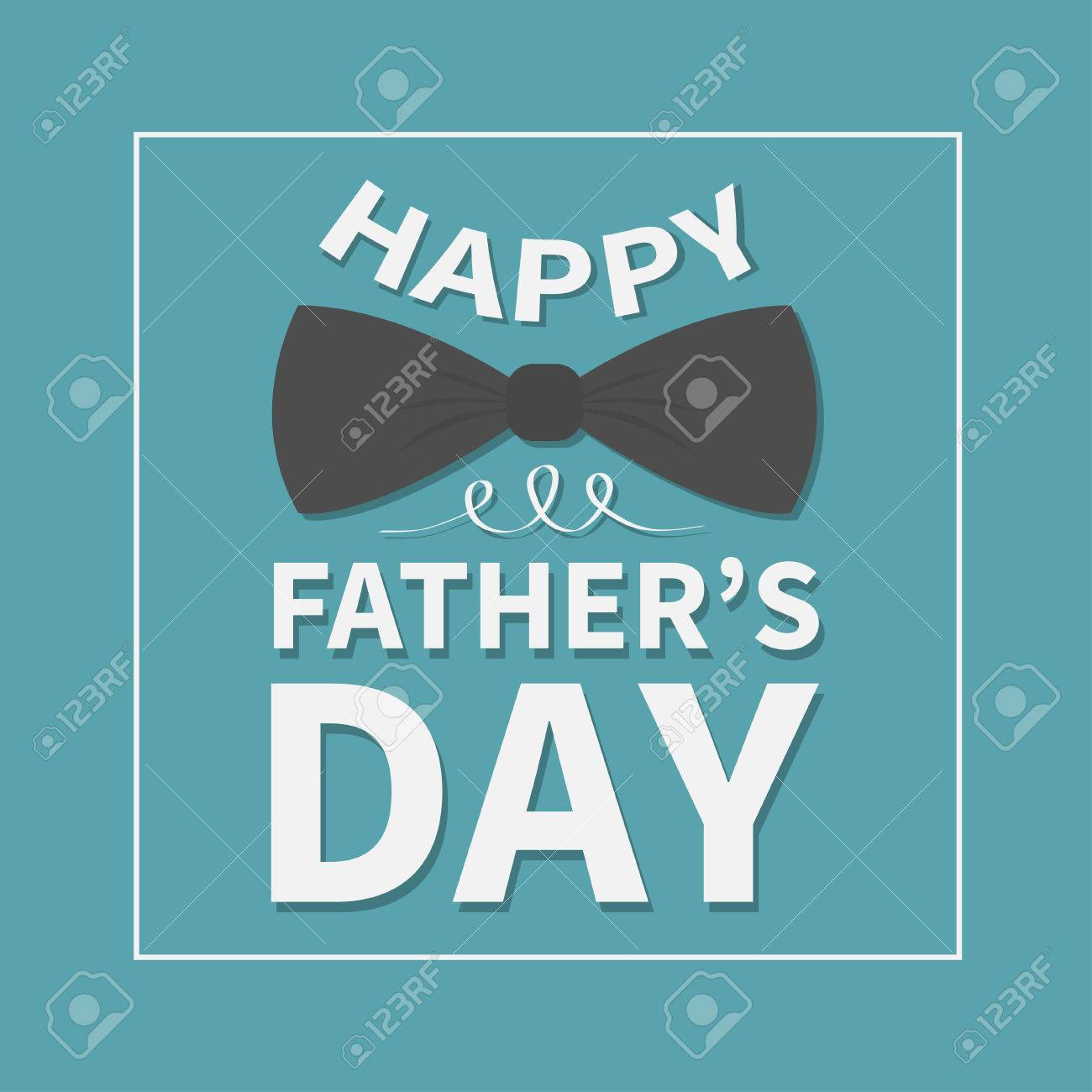 Happy Fathers Day. Greeting Card With Big Black Neck Bow Tie ...