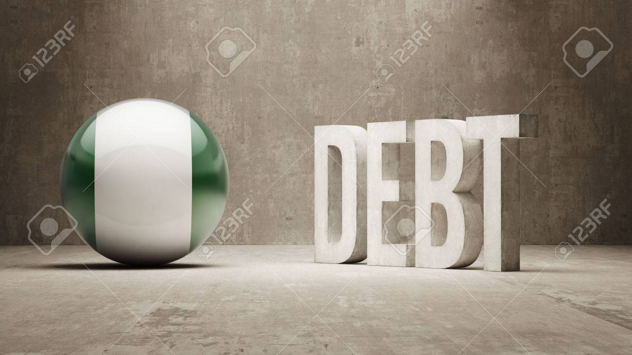 CURRENT AFFAIRS: Nigeria The First African Country To Day off its Debt 27185651-Nigeria-High-Resolution-Debt-Concept-Stock-Photo