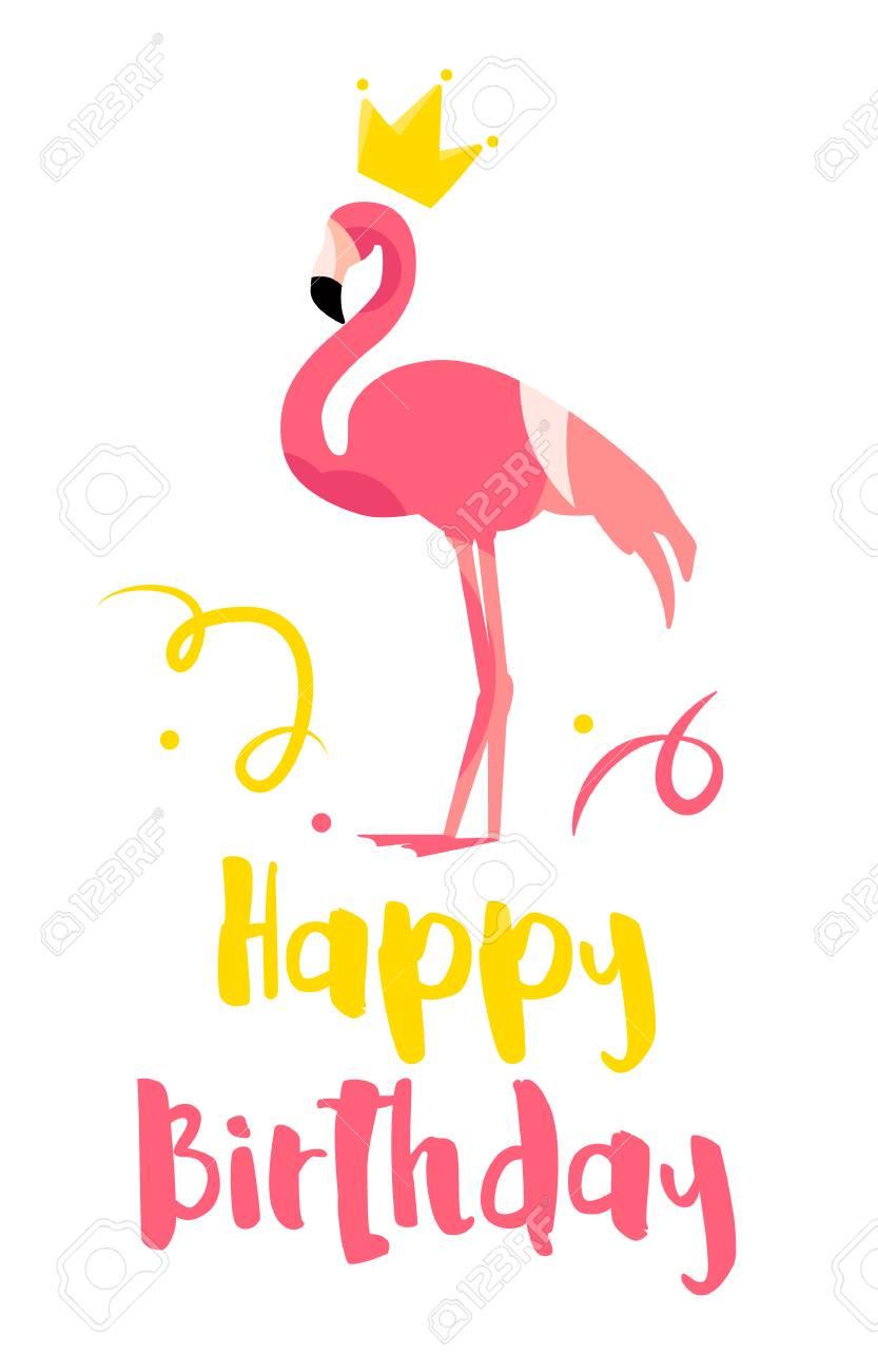 happy birthday flamingo Happy Birthday Card With Flamingo, Crown And Confetti On White  happy birthday flamingo