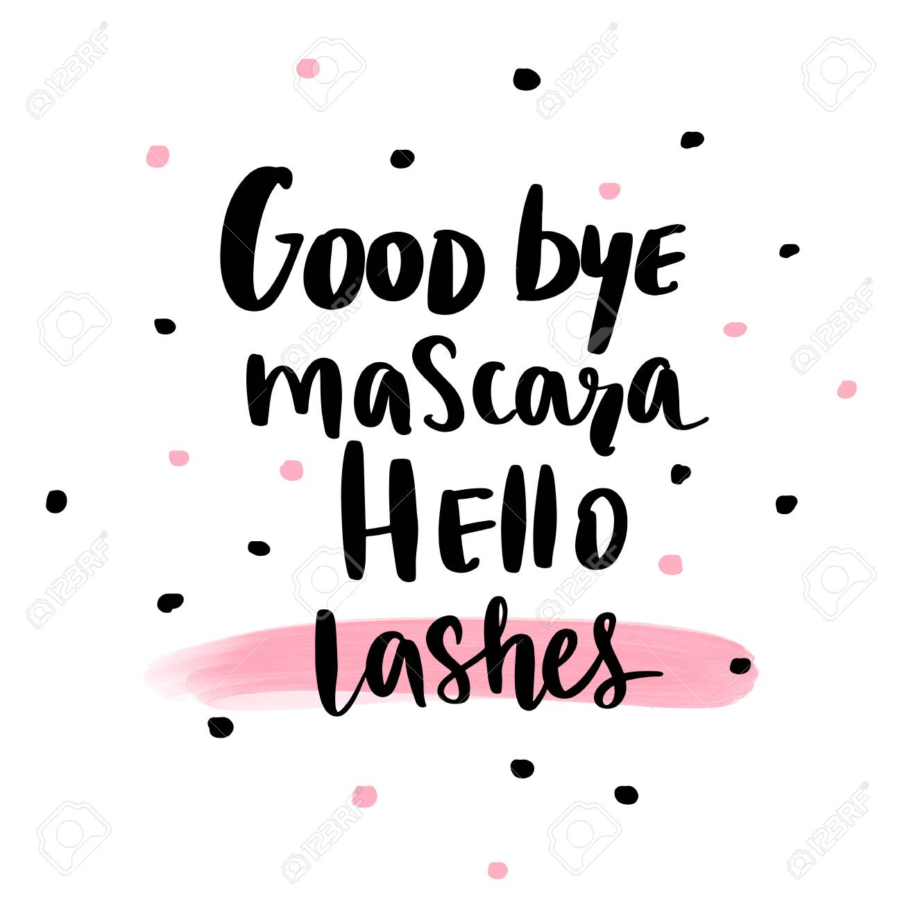 Good bye mascara, hello lashes Calligraphy phrase for gift cards,..