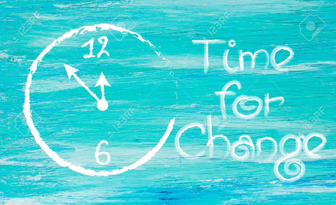 Time For Change White Painted Clock Inspirational Quotes Lettering Stock Photo Picture And Royalty Free Image Image 56104033