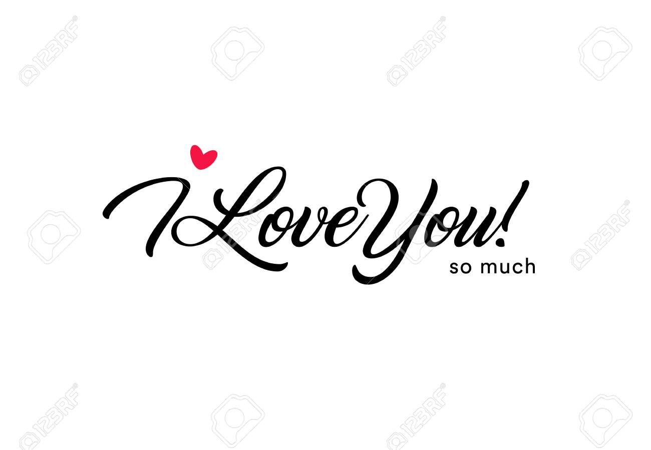 I love you so much beautiful lettering, text with small red heart. Valentine card for the holy valentine's day, love symbol - 92882538